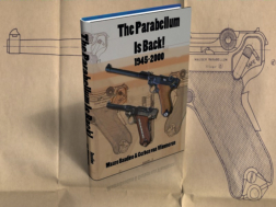 The Parabellum is back! 1945 - 2000.