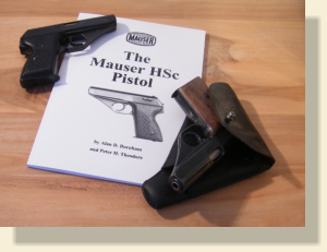 The Mauser HSc Pistol by Alan Burnham & Peter Theodore